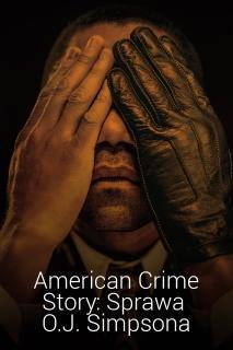 American Crime Story: Sprawa O.J. Simpsona